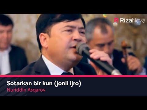 Nuriddin Asqarov - Sotarkan Bir Kun Jonli Ijro