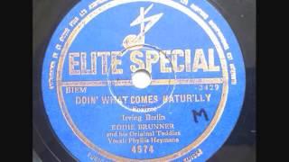 Eddie Brunner & Phyllis Heymans - Doin' what comes natur'lly
