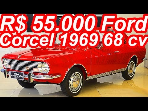 PASTORE R$ 55.000 Ford Corcel 1969 aro 13 MT4 1.3 68 cv 9,5 mkgf 129 kmh 0-100 kmh 23,6 s