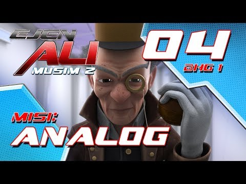 Ejen Ali - Musim 2 (EP04) - Misi : ANALOG [Bahagian 1]