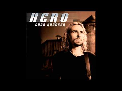 Hero  Chad Kroeger Feat Josey Scott  HQ
