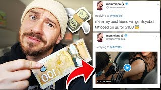 I Asked Twitter What Would You Do For $100.. AND ACTUALLY PAID THEM TO DO IT!!