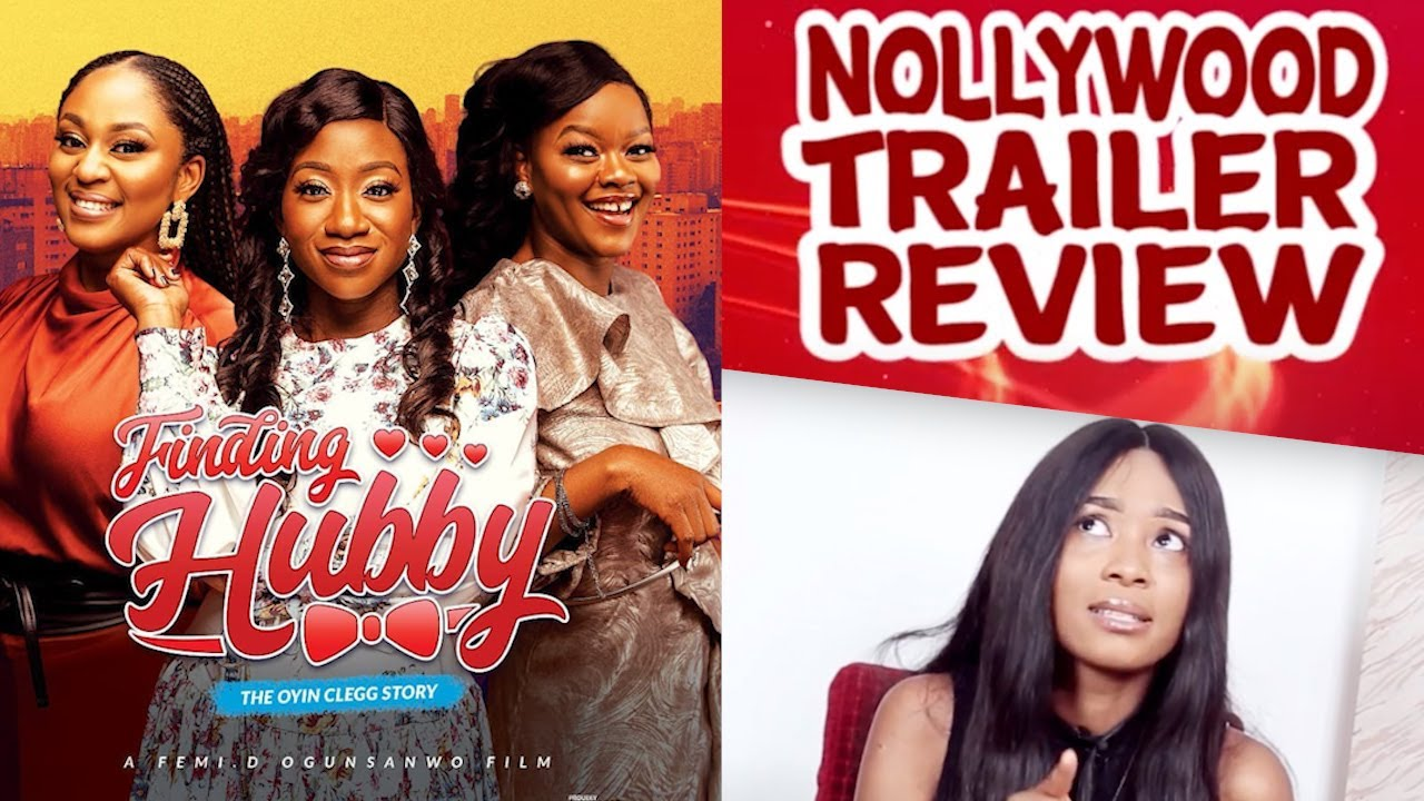 Download NOLLYWOOD TRAILER REVIEW OF 'FINDING HUBBY'