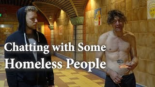 Chatting with Some Homeless People