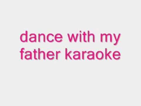 dance with my father karaoke.wmv
