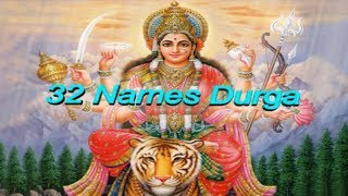 32 Names of Durga - Durga Dvatrinsh Naammala Chandi Path ND Shrimali
