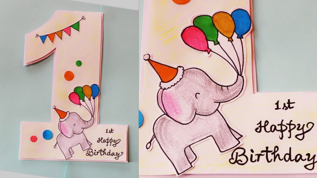 One Year Birthday Card One Year Birthday Card Idea How To Make Birthday Card For Kids Youtube