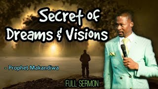 Secret  of Dreams and Visions | 2018 Full Sermon