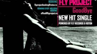 Fly Project - Goodbye (Original Radio Edit)