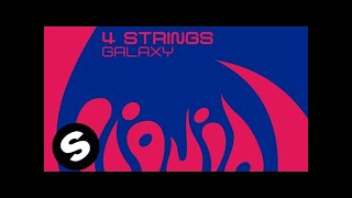 4 Strings - Galaxy (Original Mix)