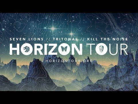The Horizon Tour  - Seven Lions, Tritonal, & Kill The Noise