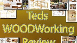 Teds Woodworking Review - Beginner Woodworking Projects & Woodworking Plans For Beginners
