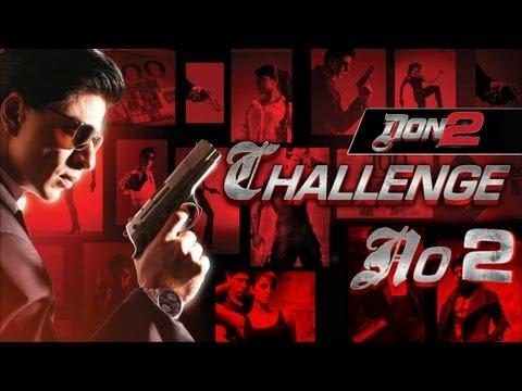 """don-2-challenge-no.-2""-|-don-2-contest-|-shahrukh-khan"