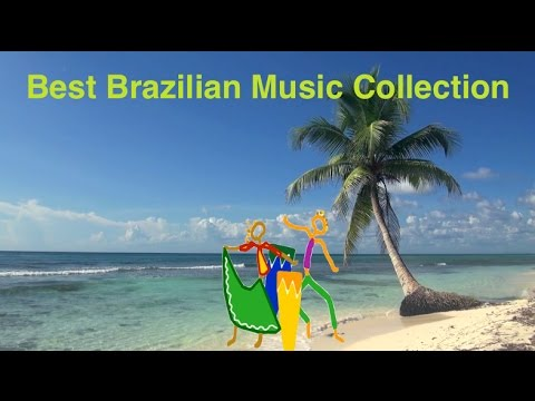 Brazilian Music & Best Brazil Music: Best collection of Brazilian Jazz Music & Brasil Music