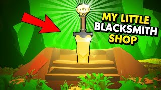 CAN WE CREATE THE SECRET SWORD?! (My Little Blacksmith Shop Funny Gameplay)