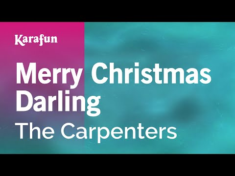 Karaoke Merry Christmas Darling - The Carpenters *