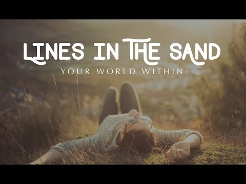 Inspirational Video - Lines in the Sand