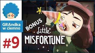 Little Misfortune PL #9 | Z ziemi najlepsze!