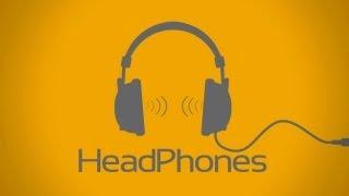 HeadPhones: а что слушаешь ты? #1