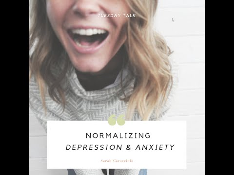 Normalizing Anxiety + Depression
