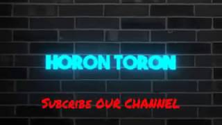 HORON TORON INTRO SUBSCRIBE OUR CHANEL juju wwe how to