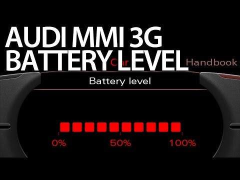 How To Enable Battery Level Audi Mmi 3g A1 A4 A5 A6 A7 A8 Q3 Q5 Q7