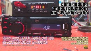 Download lagu cara ambil line input dari pcb  HU JVC KD X 100 pasang KIT MODUL MP3 Bluetooth CEPAT GAMPANG & MUDAH