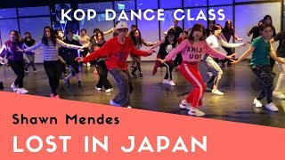 【Kop Dance Class】Shawn Mendes - Lost in Japan (choreography)