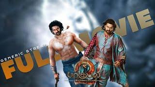 Bahubali 2: The Conclusion | Tamil | Full Movie | Prabhas | Anushka | S.S. Rajamouli | GenericStream