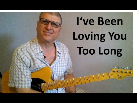 I've Been Loving You Too Long Otis Redding, Steve Cropper on Guitar