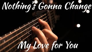 George Benson - Nothing's Gonna Change My Love for You | Fingerstyle Acoustic Guitar
