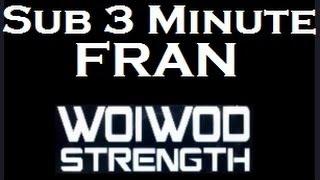 Sub 3 Minute Fran