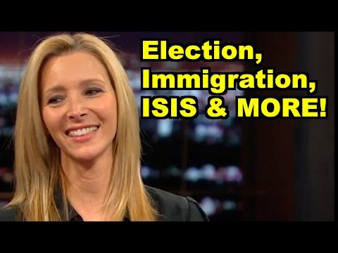 Election, Immigration, ISIS - Lisa Kudrow, Bill Maher & MORE! LiberalViewer Sunday Clip Round-Up 81