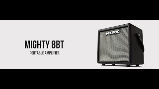 NUX Mighty 8BT Training & Demo