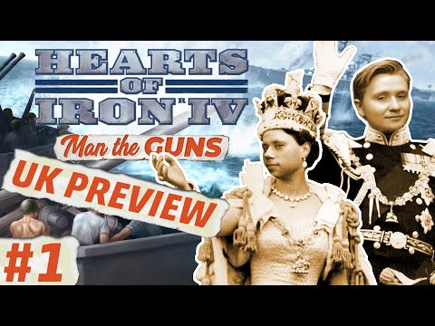 Hearts of Iron 4 | Man the Guns | UK Focus Tree | Part 1
