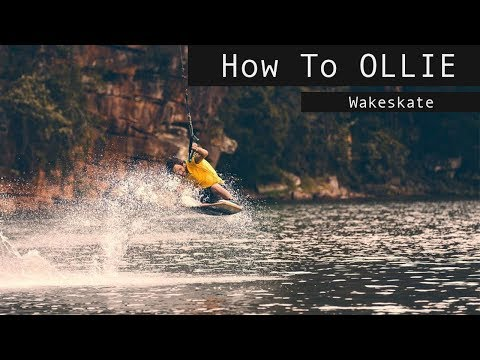 How To Improve Your Ollies On Your Wakeskate