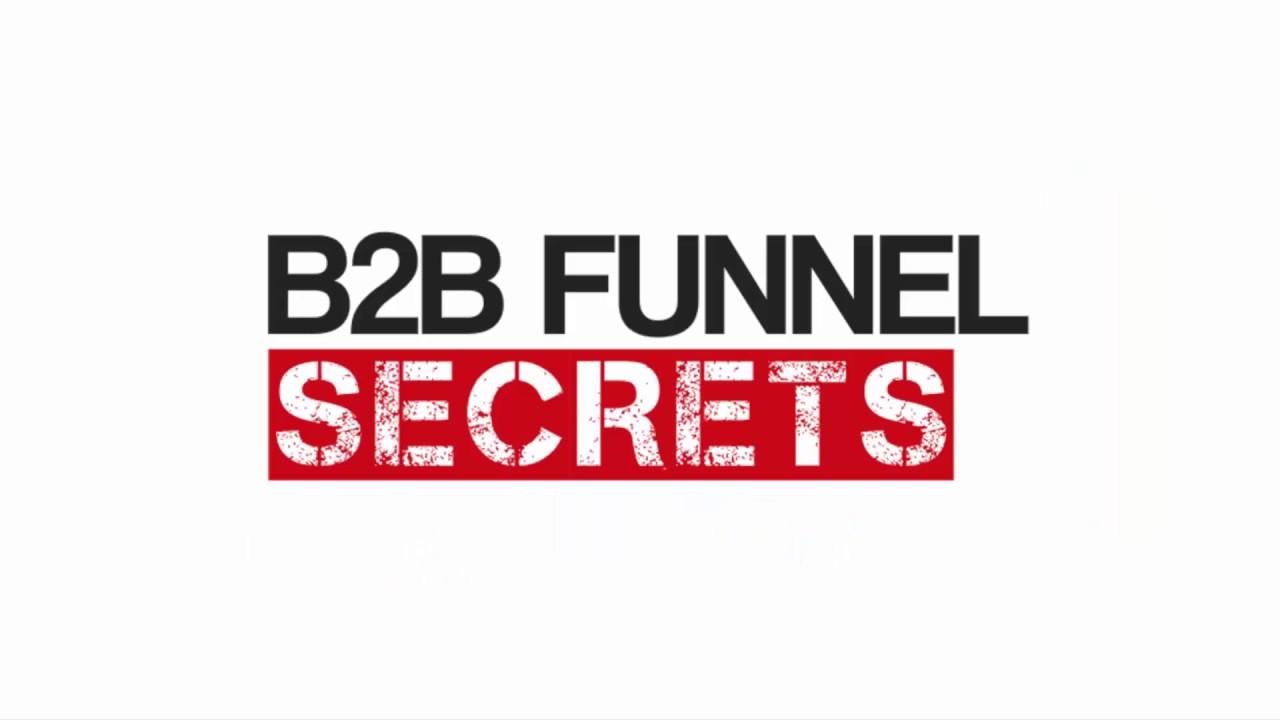 B2B Funnel Secrets - YouTube