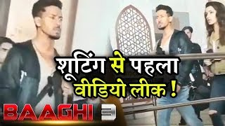 Baaghi 3 Shooting Video Clip Tiger Shroff and Shraddha Kapoor