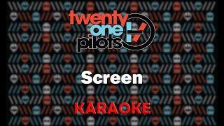Twenty One Pilots - Screen (Karaoke)