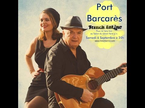 Radio Web Toulon présente French Latino en France  concert à Port Barcarès