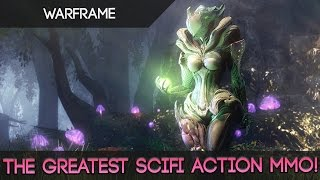Warframe - The Greatest Scifi Action MMO!