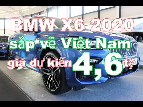 Siêu xe BMW X6 2020 nhận đặt cọc ,có giá dự kiến hơn 4,6 tỷ đồng tại Việt Nam_Xe 360