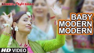 'Baby Modern Modern' VIDEO Song | Baankey ki Crazy Baraat | T-Series