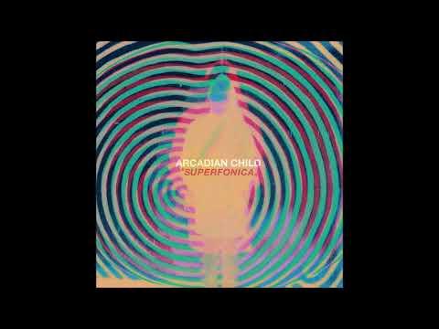 Arcadian Child - Superfonica (Full Album) | Ripple Music - 2018 Mp3