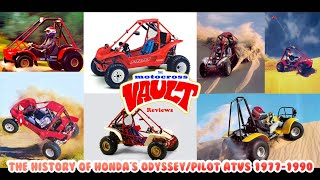 The History of Honda's Odyssey and Pilot ATVs 1977-1990