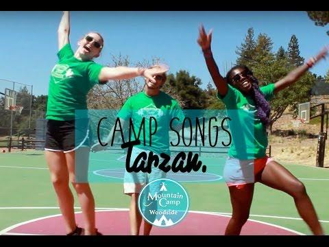 Camp Songs   Tarzan