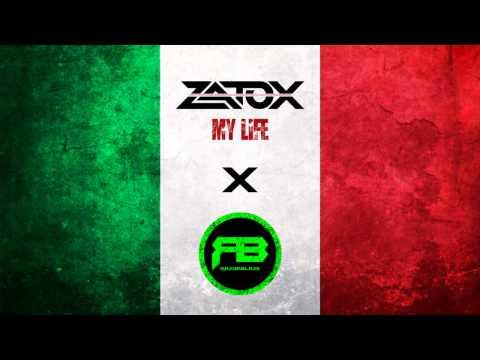 Zatox - My Life (RazoRBlazE RMX)