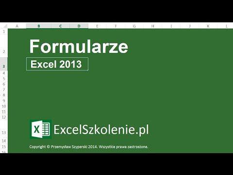 Formularze - Kurs: Dla Zaawansowanych - Excel 2013 / Excel 2010