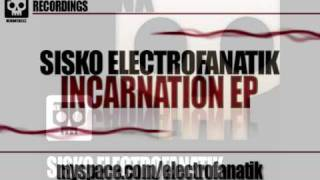 Sisko Electrofanatik - Incarnation (Original mix)