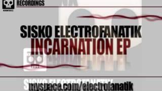 Sisko Electrofanatik - Incarnation (Original mix)